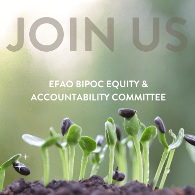 EFAO BIPOC Equity & Accountability Committee: Call for Members